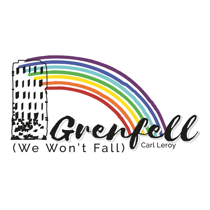 'Grenfell Song (We Won't Fall)' by Carl Leroy